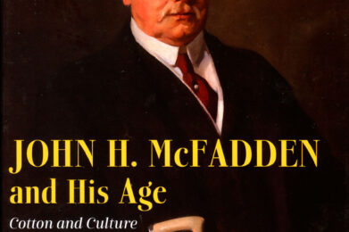 John H. McFadden and His Age: Cotton and Culture in Philadelphia